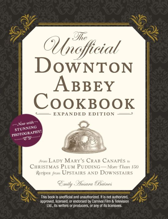 unofficial-downton-abbey-cookbook-expanded-ed-cover-1562693163.jpg